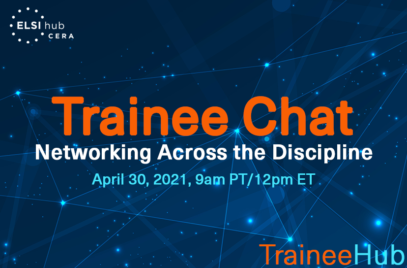 InfoGraphic for TraineeChat Networking Across the Discipline on April 30, 2021