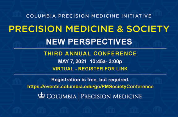 Columbia Precision Medicine & Society conference flyer