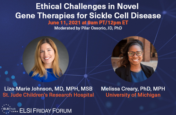 "Infographic for ""Ethical Challenges in Novel Gene Therapies for Sickle Cell Disease"" with speakers' photos"
